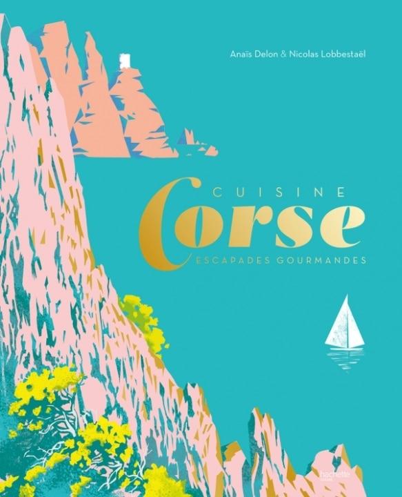 Corse, escapade gourmande