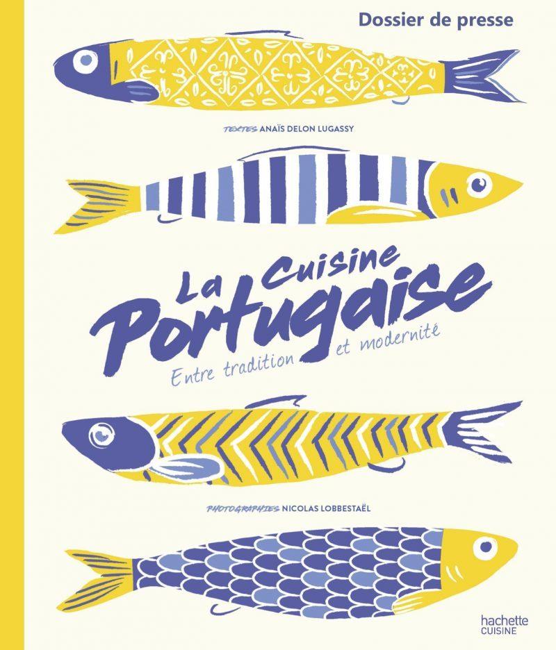 La Cuisine Portugaise – entre tradition et modernité